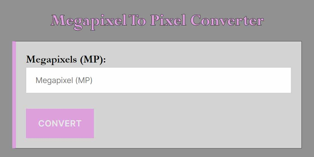 Megapixel To Pixel Converter