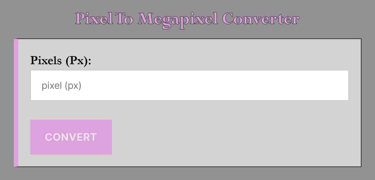 Pixel To Megapixel Converter