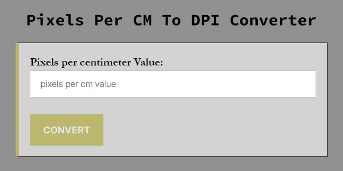 Pixels Per CM To DPI Converter
